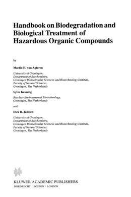 Handbook on Biodegradation and Biological Treatment of Hazardous Organic Compounds