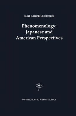 Phenomenology: Japanese and American Perspectives