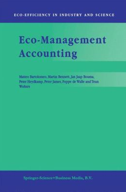 Eco-Management Accounting: Based upon the ECOMAC research projects sponsored by the EU's Environment and Climate Programme (DG XII, Human Dimension of Environmental Change)