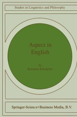 Aspect in English: A ''Common-Sense'' View of the Interplay between Verbal and Nominal Referents