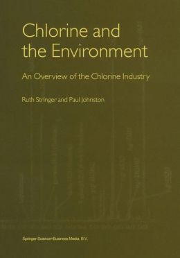 Chlorine and the Environment: An Overview of the Chlorine Industry