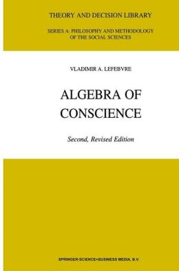 Algebra of Conscience