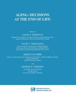 Aging: Decisions at the End of Life