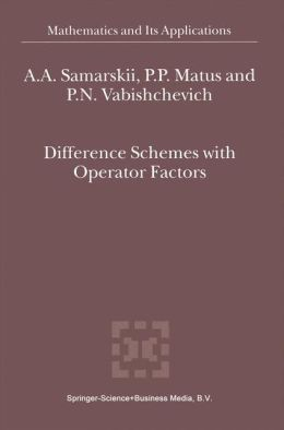 Difference Schemes with Operator Factors