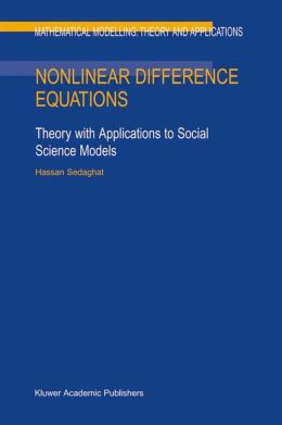 Nonlinear Difference Equations: Theory with Applications to Social Science Models