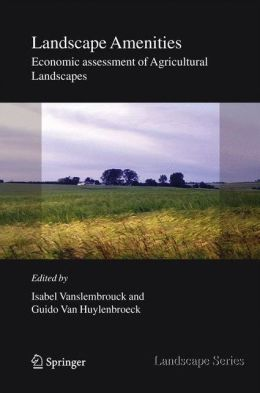 Landscape Amenities: Economic Assessment of Agricultural Landscapes