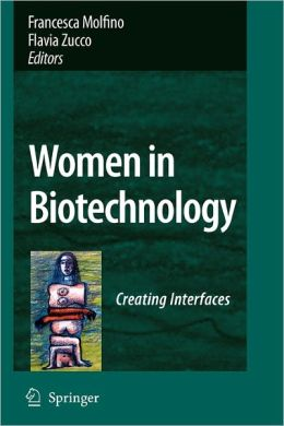 Women in Biotechnology: Creating Interfaces