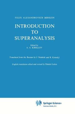 Introduction to Superanalysis