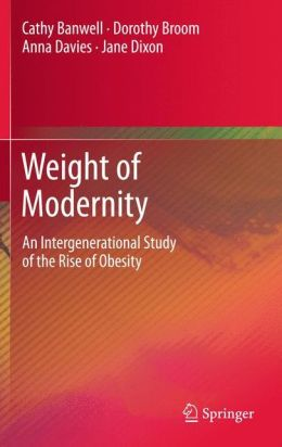Weight of Modernity: An Intergenerational Study of the Rise of Obesity