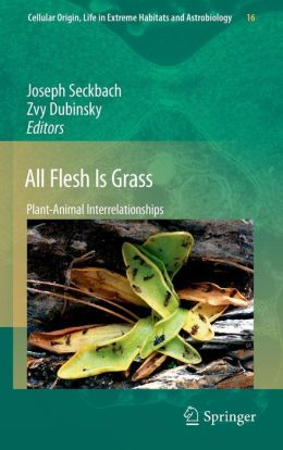 All Flesh Is Grass: Plant-Animal Interrelationships