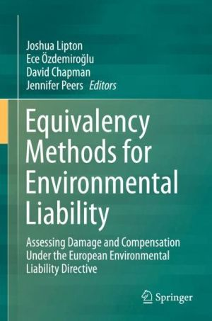 Equivalency Methods for Environmental Liability in the European Union: Assessing Damage and Compensation under the Environmental Liability Directive