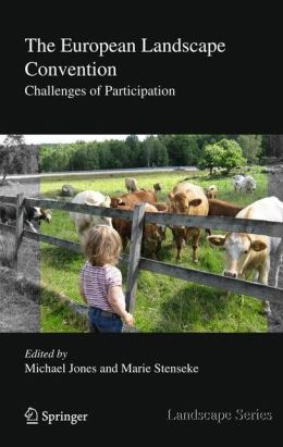 The European Landscape Convention: Challenges of Participation