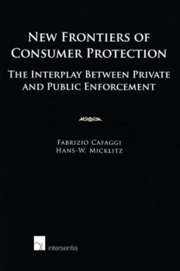 New Frontiers of Consumer Protection: The Interplay Between Private and Public Enforcement