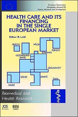 Health Care and Its Financing in the Single European Market