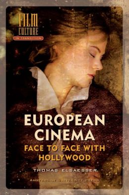 European Cinema; Face To Face With Hollywood