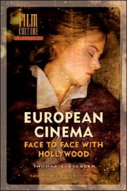 European Cinema in Crisis: Face to Face with Hollywood