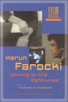 Harun Farocki: Working on the Sight-lines