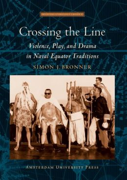 Crossing the Line: Violence, Play and Drama in Naval Equator Traditions