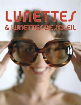 Lunettes and Lunettes de Solei