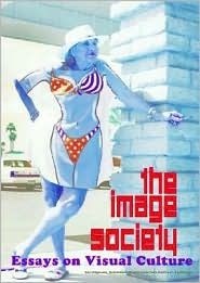 The Image Society: Essays on Visual Culture