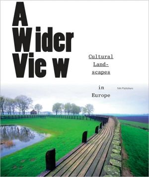A Wider View: Cultural Landscapes in Europe