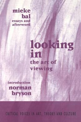 Looking In: The Art of Viewing