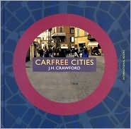 Carfree Cities