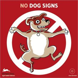 (No) Dogs Signs