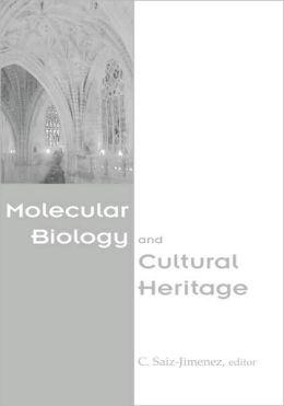 Molecular Biology & Cultural Heritage
