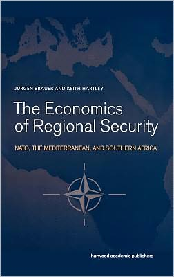Economics of Regional Security: NATO,the Mediterranean and Southern Africa