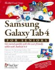 Book Cover Image. Title: Samsung Galaxy Tab 4 for Seniors:  Get Started Quickly with This User-Friendly Tablet with Android 4.4, Author: Studio Visual Steps