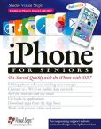 Book Cover Image. Title: iPhone for Seniors:  Get Started Quickly with the iPhone with iOS 7, Author: Studio Visual Steps