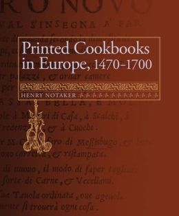 Printed Cookbooks in Europe, 1470-1700: A Bibliography of Early Modern Culinary Literature