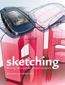 Sketching: Drawing Techniques for Modern Designers