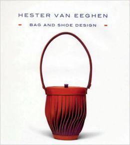Bag and Shoe Design: Hester van Eeghen