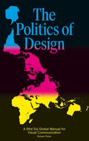 The Politics of Print: A Global Design Manual