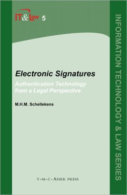 Electronic Signatures: Authentication Technology from a Legal Perspective