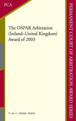 The OSPAR Arbitration (Ireland - United Kingdom): Award of 2003