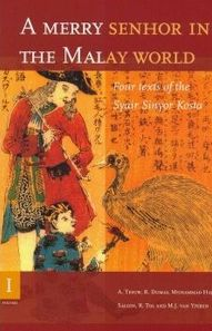 A Merry Senhor in the Malay World: Four Texts of the Syair Sinyor Kosta