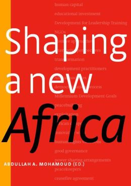Shaping a New Africa