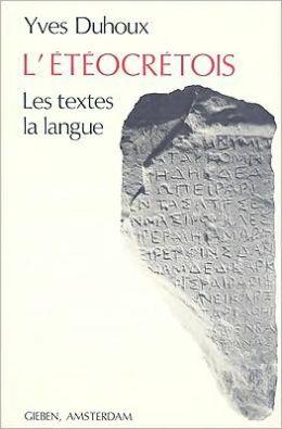 L'eteocretois: Les textes, la langue