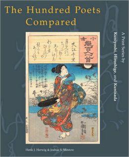 The Hundred Poets Compared: A Print Series by Kuniyoshi, Hiroshige, and Kunisada