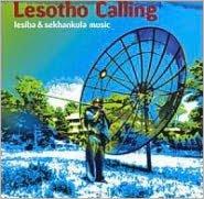 Lesotho Calling: Lesiba & Sekhankula Music