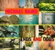 CD Cover Image. Title: Ends and Odds, Artist: Michael Baird