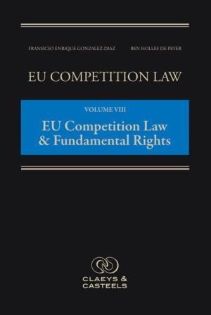 EU Competition Law: European Competition Law and Fundamental Rights