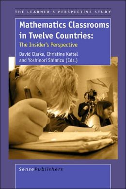 Mathematics Classrooms In Twelve Countries: The Insider's Perspective
