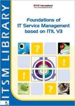 Foundations of IT Service Management Based on ITIL V3