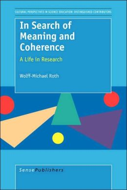 In Search Of Meaning And Coherence