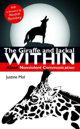 The Giraffe and Jackal Within: about Nonviolent Communication