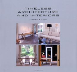 Timeless Architecture and Interiors